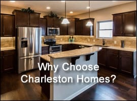 Why Choose Charleston Homes